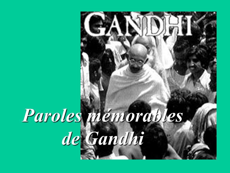 Paroles mémorables de Gandhi