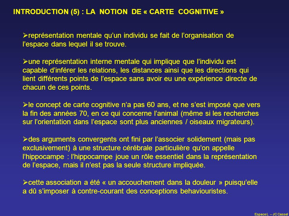 INTRODUCTION (5) : LA NOTION DE « CARTE COGNITIVE »
