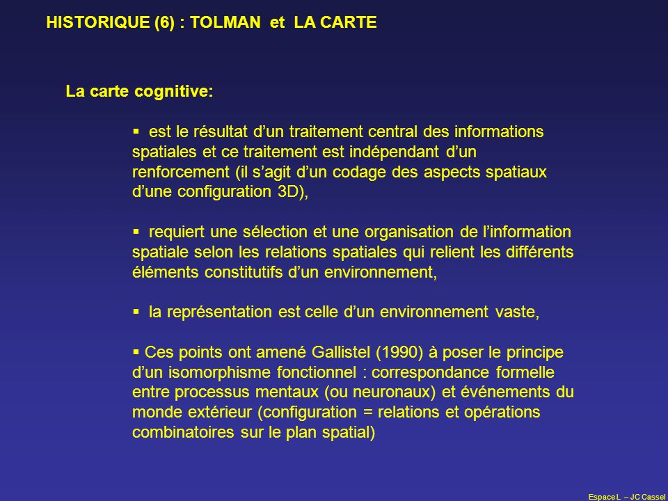 HISTORIQUE (6) : TOLMAN et LA CARTE