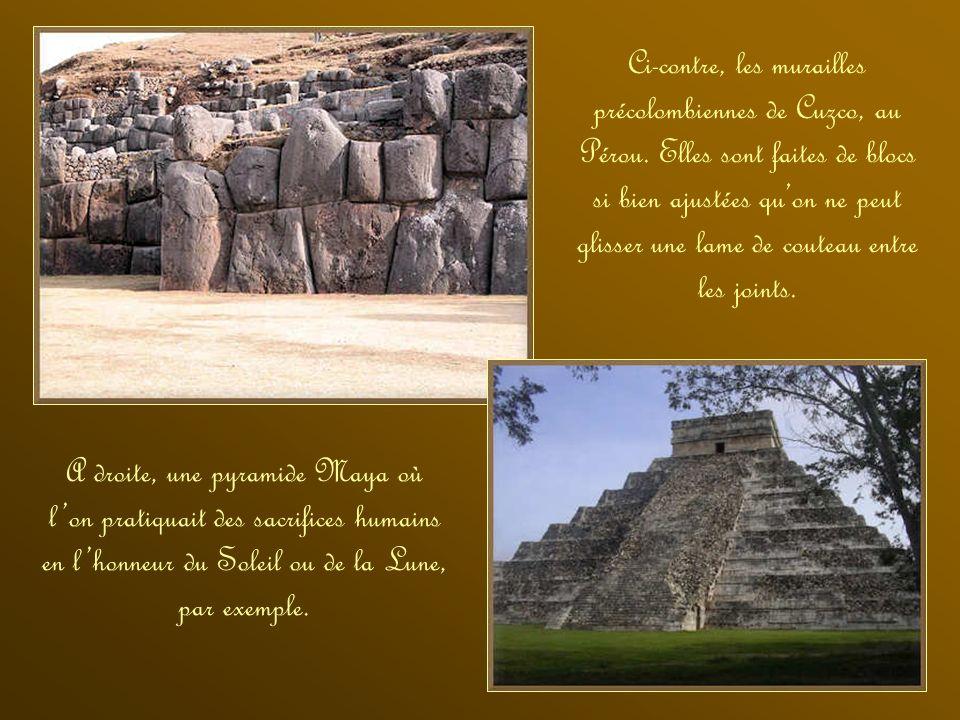 Ci-contre, les murailles précolombiennes de Cuzco, au Pérou