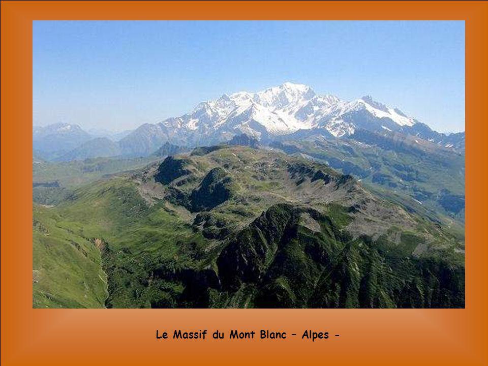 Le Massif du Mont Blanc – Alpes -