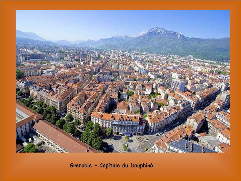 Grenoble – Capitale du Dauphiné -