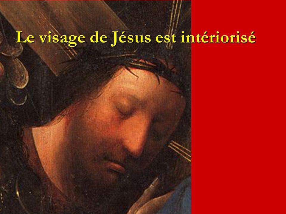 Le visage de Jésus est intériorisé