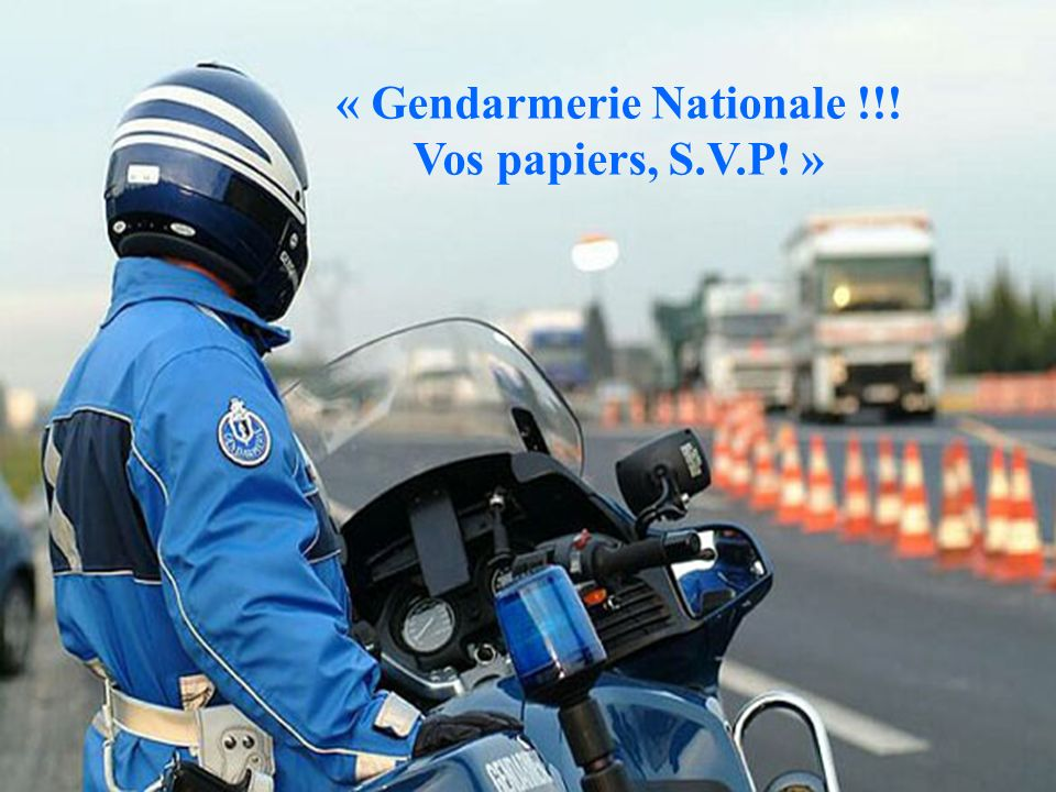 « Gendarmerie Nationale !!!