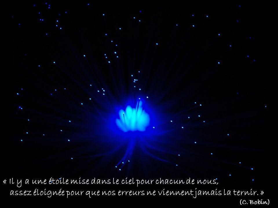 « Il y a une étoile mise dans le ciel pour chacun de nous,