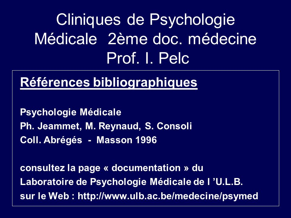 Cliniques de Psychologie Médicale 2ème doc. médecine Prof. I. Pelc