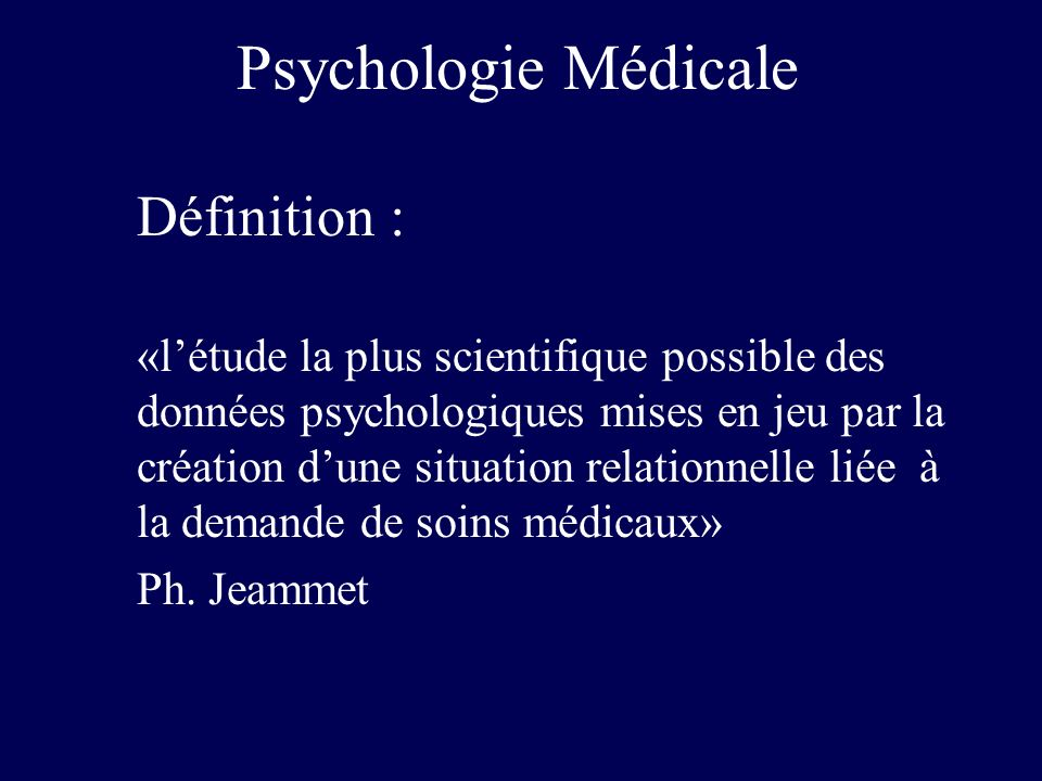 Psychologie Médicale Définition :