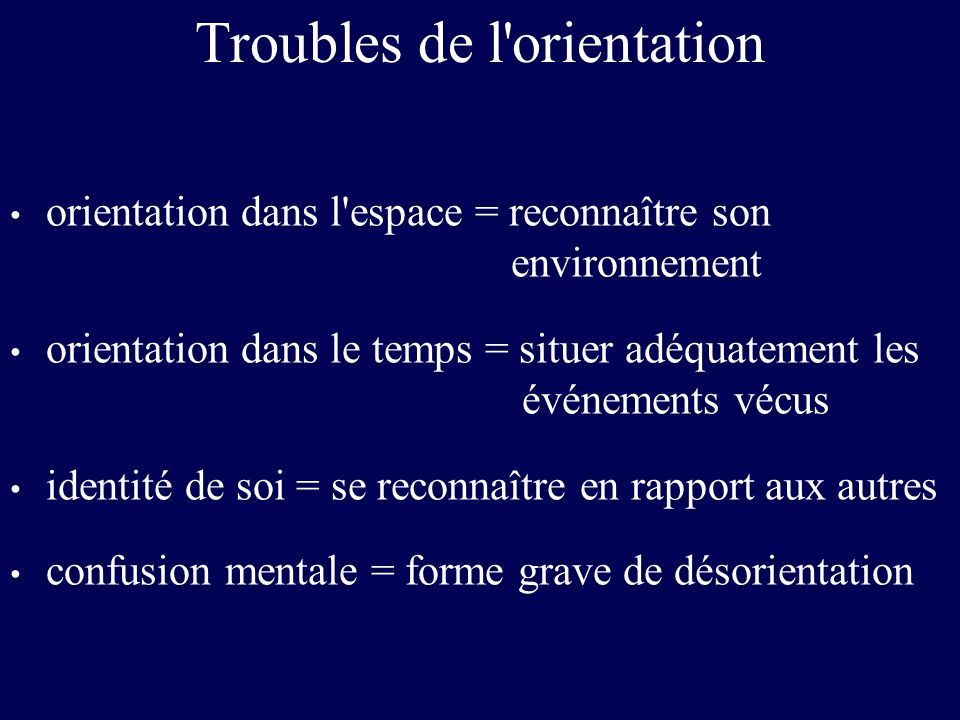 Troubles de l orientation