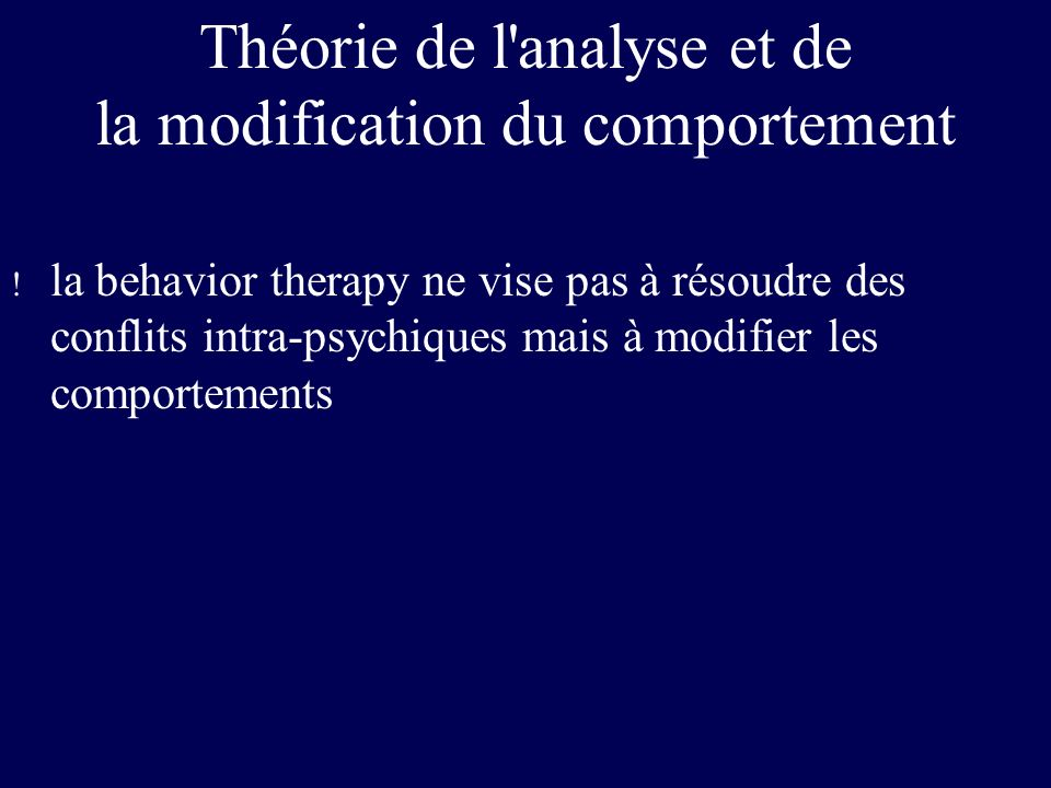 Théorie de l analyse et de la modification du comportement