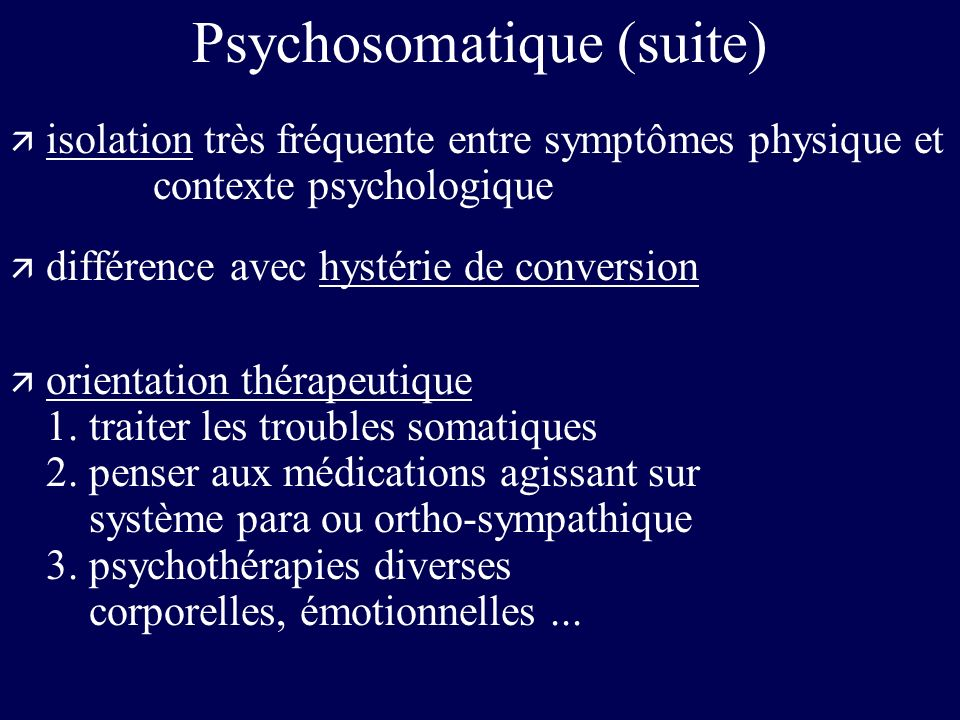 Psychosomatique (suite)