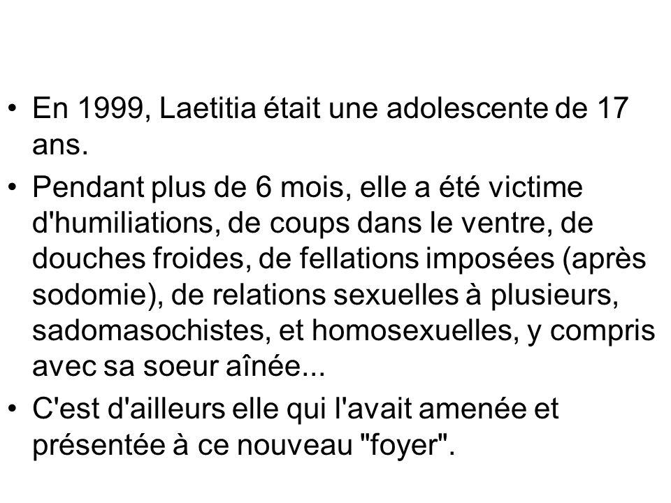 En 1999, Laetitia était une adolescente de 17 ans.
