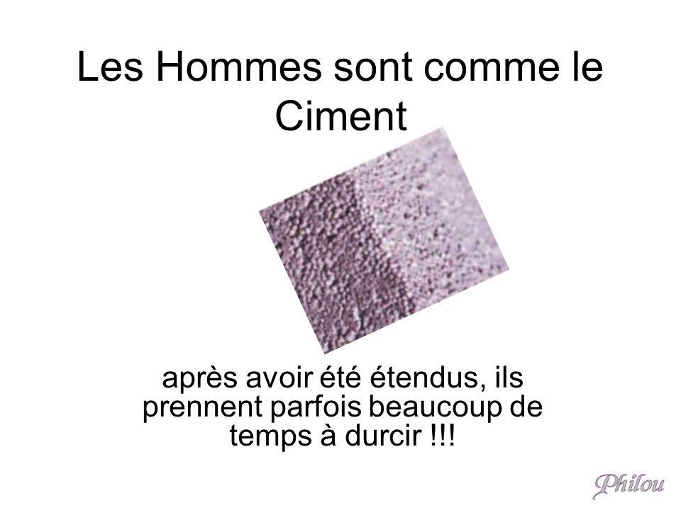Les Hommes sont comme le Ciment