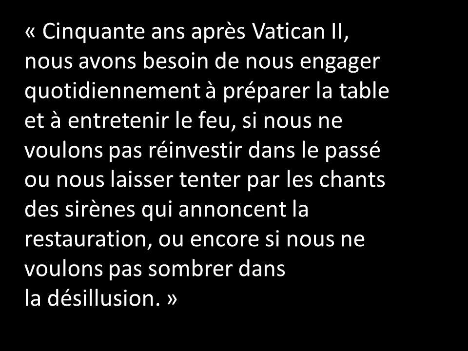 « Cinquante ans après Vatican II,