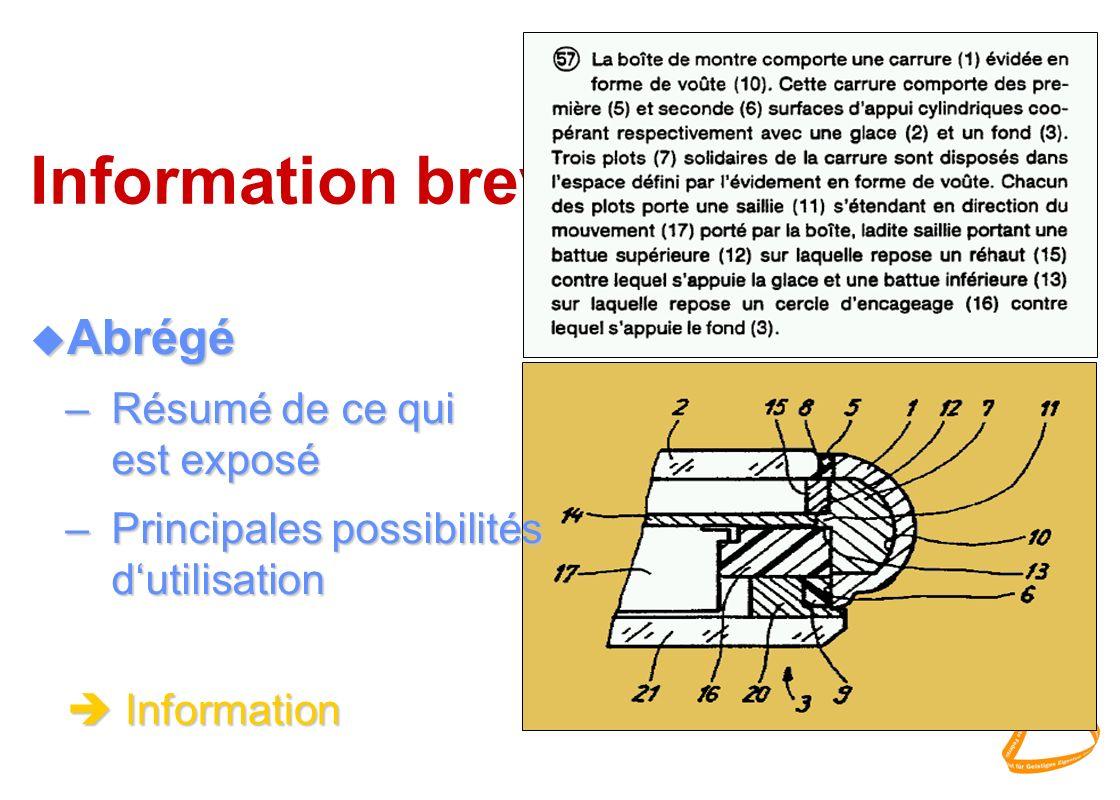 Information brevets Abrégé Résumé de ce qui est exposé