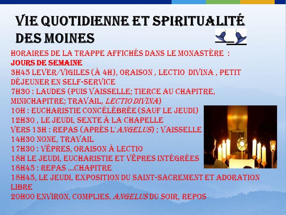 Vie quotidienne et spiritualité des moines