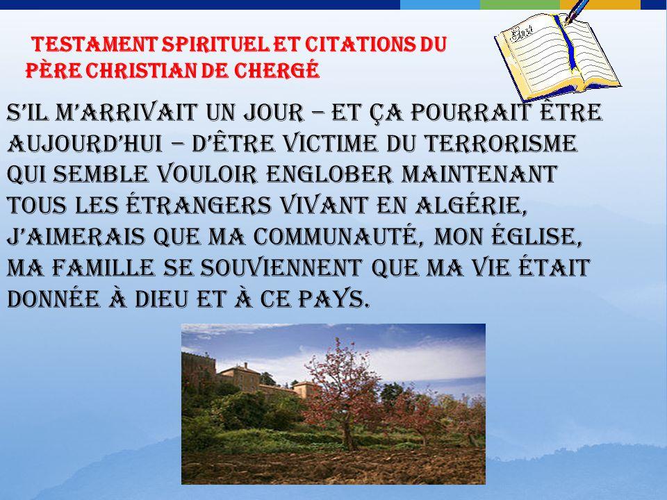 Testament spirituel et Citations du Père Christian de Chergé