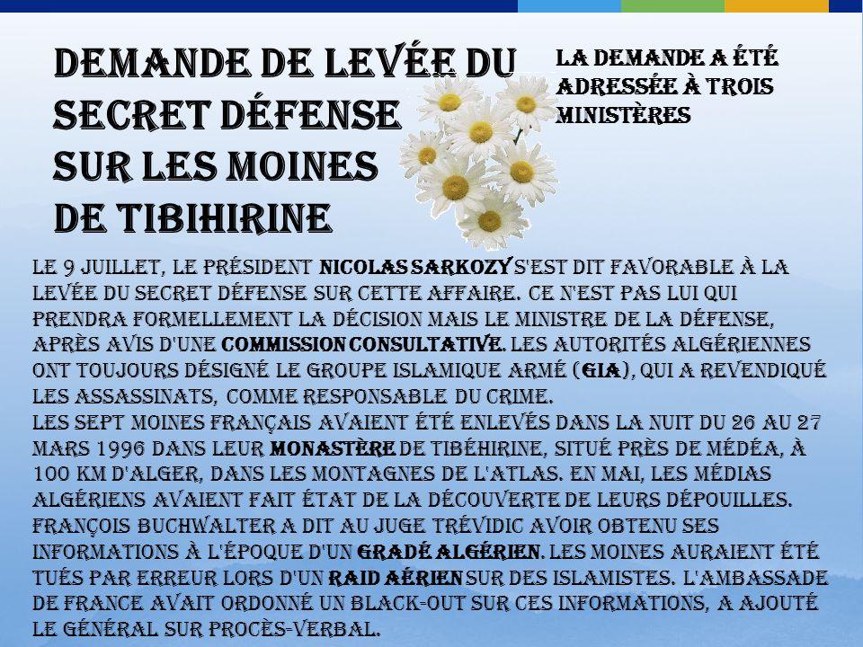 Demande de levée du secret défense sur les moines de Tibihirine