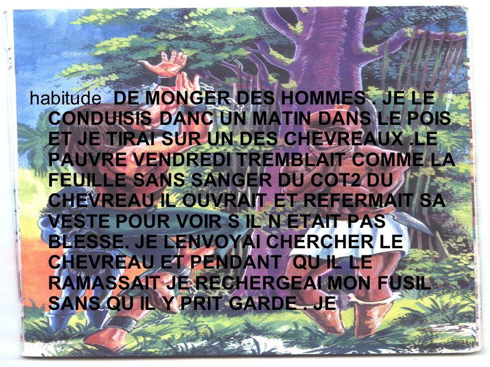 habitude DE MONGER DES HOMMES