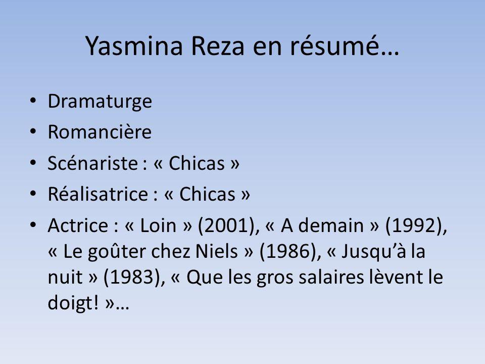Yasmina Reza en résumé…