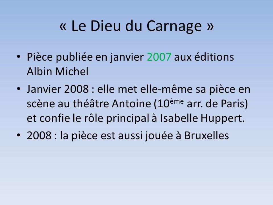« Le Dieu du Carnage » Pièce publiée en janvier 2007 aux éditions Albin Michel.
