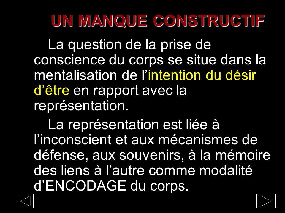 UN MANQUE CONSTRUCTIF