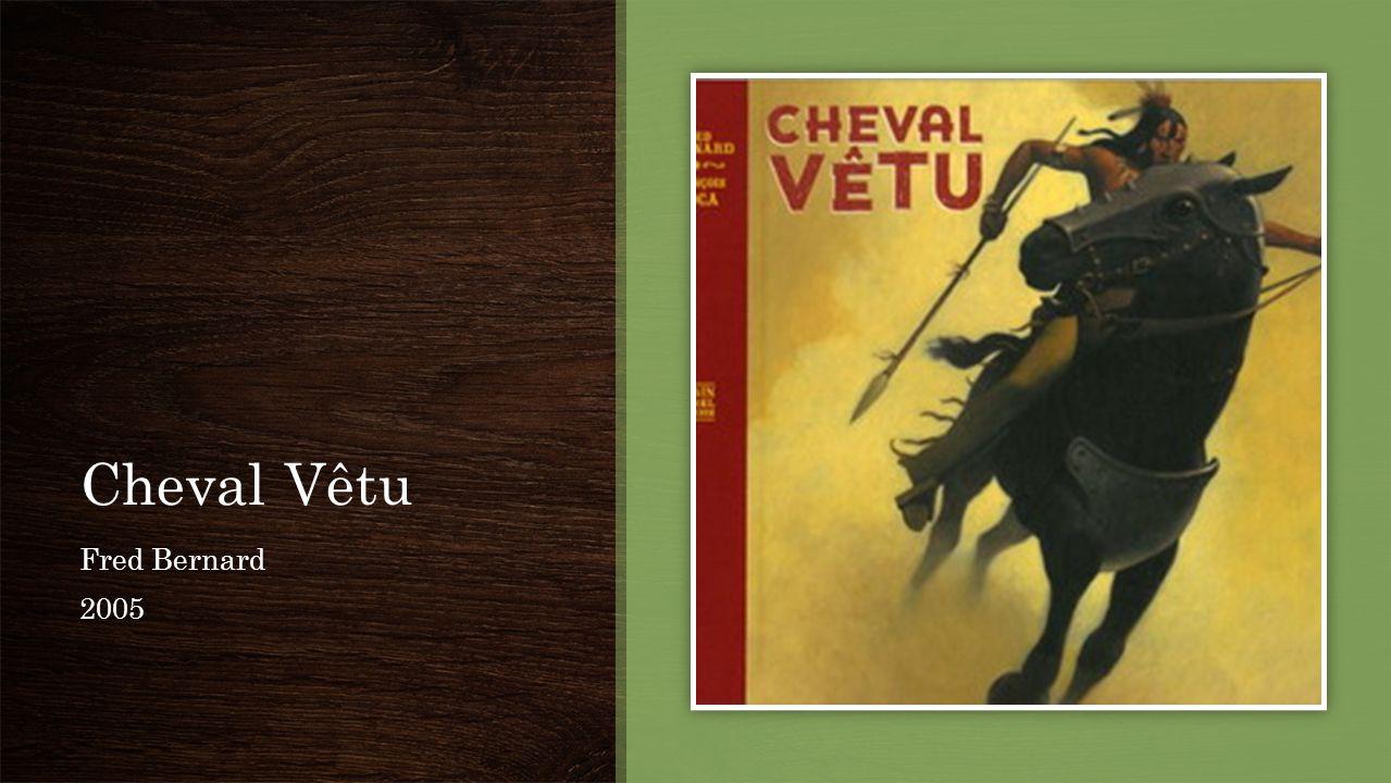 Cheval Vêtu Fred Bernard 2005
