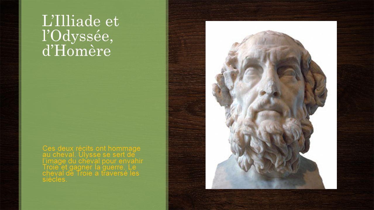 L'Illiade et l'Odyssée, d'Homère