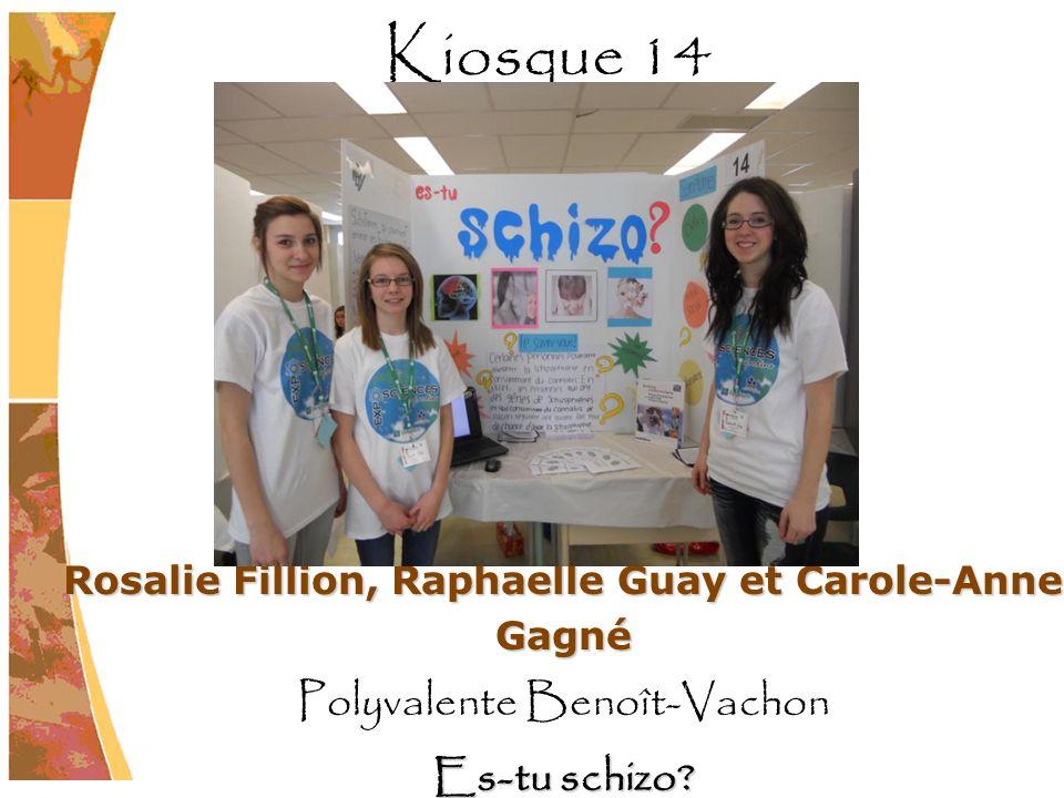 Rosalie Fillion, Raphaelle Guay et Carole-Anne Gagné