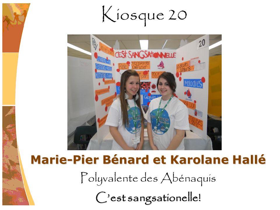 Marie-Pier Bénard et Karolane Hallé