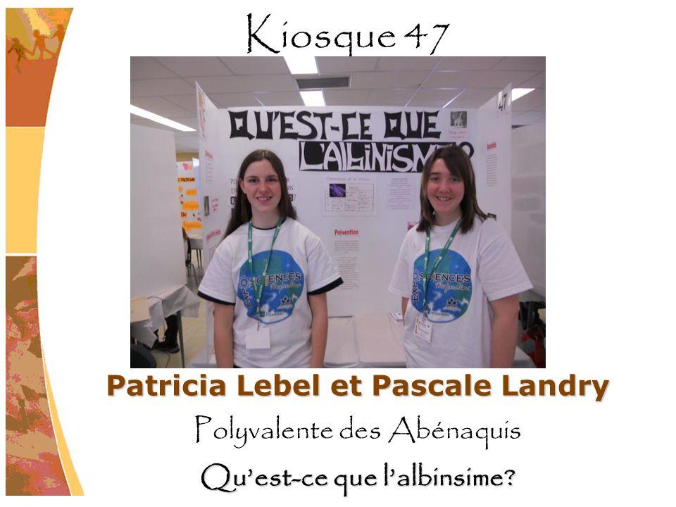 Patricia Lebel et Pascale Landry Qu'est-ce que l'albinsime