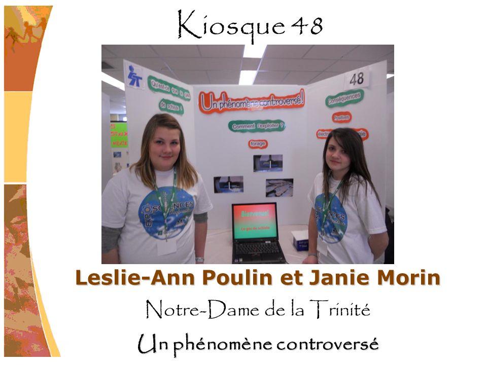 Leslie-Ann Poulin et Janie Morin Un phénomène controversé