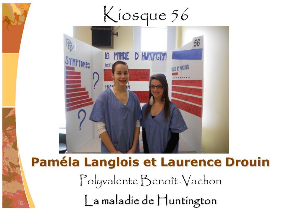 Paméla Langlois et Laurence Drouin La maladie de Huntington