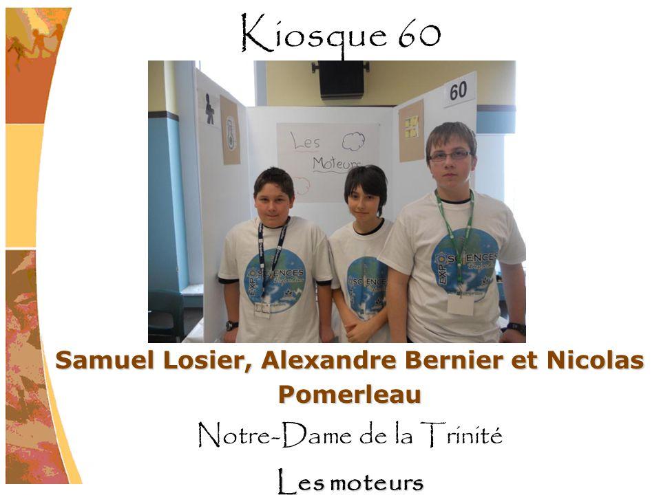Samuel Losier, Alexandre Bernier et Nicolas Pomerleau