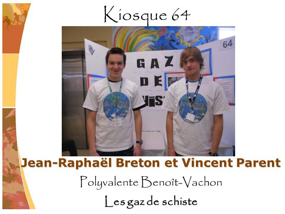 Jean-Raphaël Breton et Vincent Parent