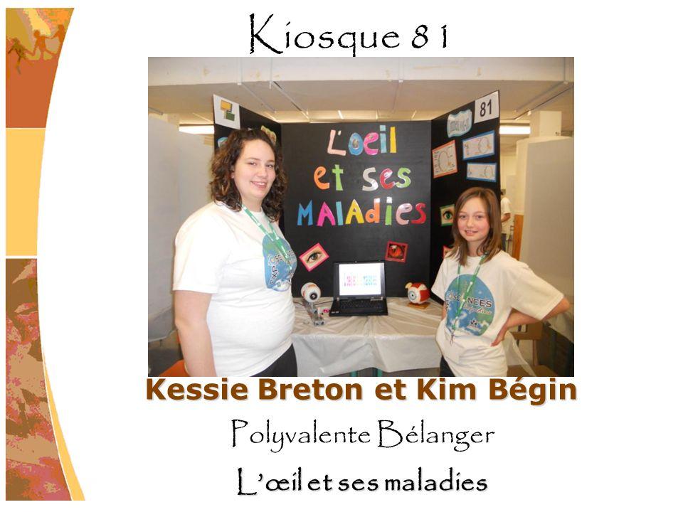 Kessie Breton et Kim Bégin