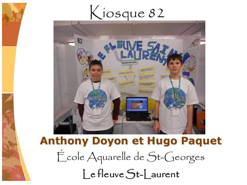 Anthony Doyon et Hugo Paquet