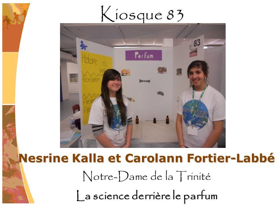 Nesrine Kalla et Carolann Fortier-Labbé La science derrière le parfum