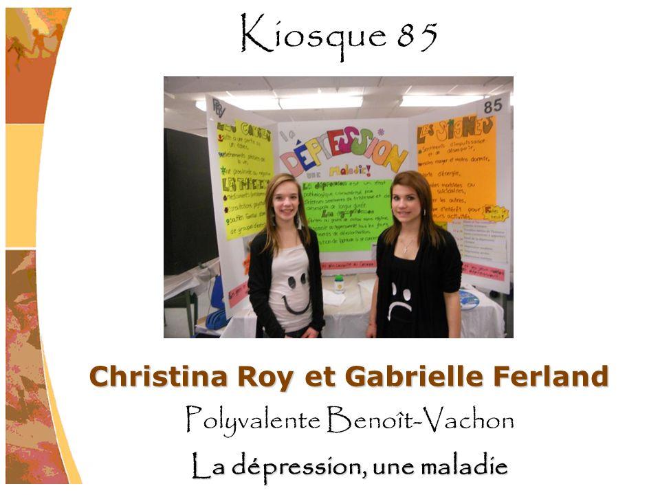 Christina Roy et Gabrielle Ferland La dépression, une maladie