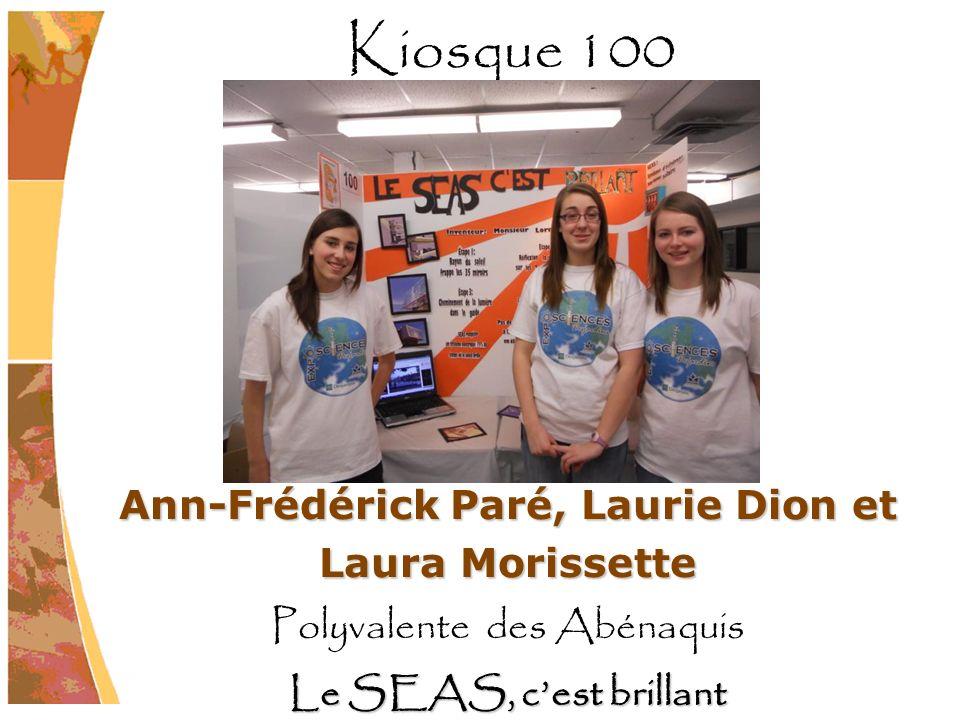 Ann-Frédérick Paré, Laurie Dion et Laura Morissette