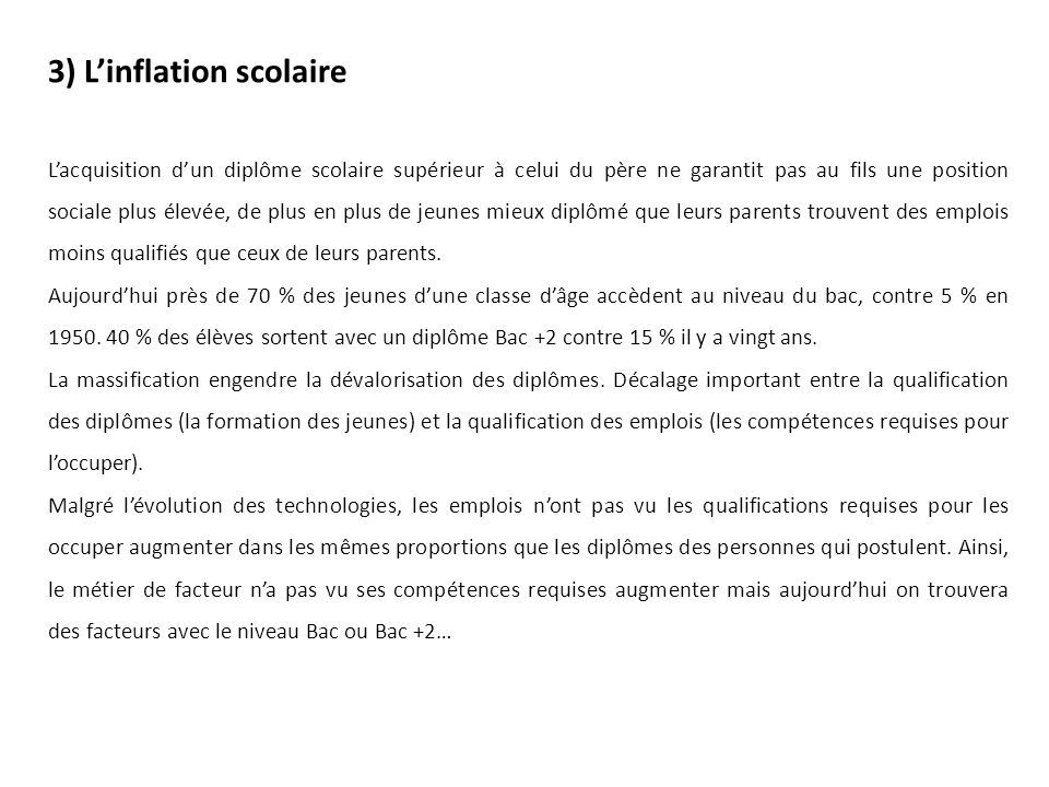 3) L'inflation scolaire