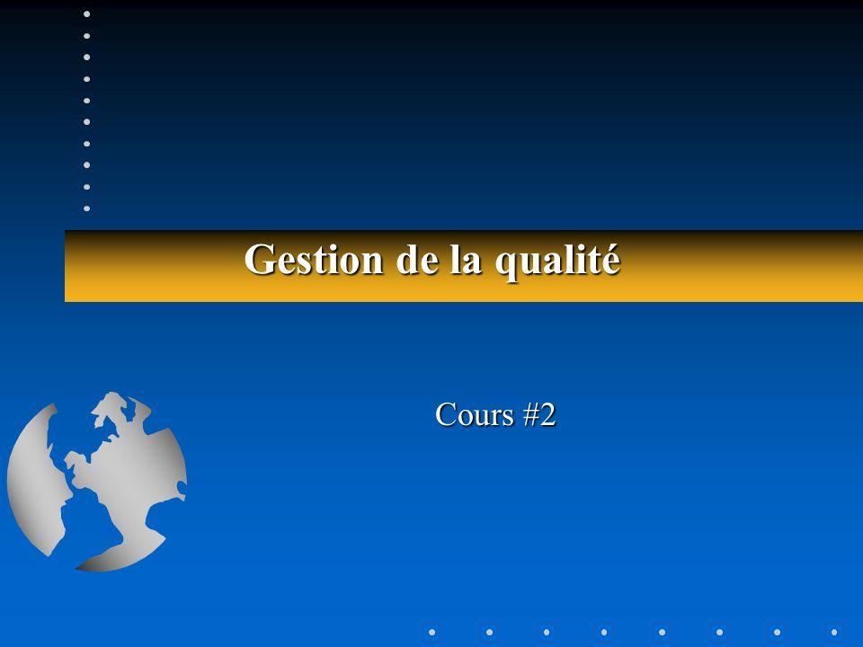 Gestion de la qualité Cours #2