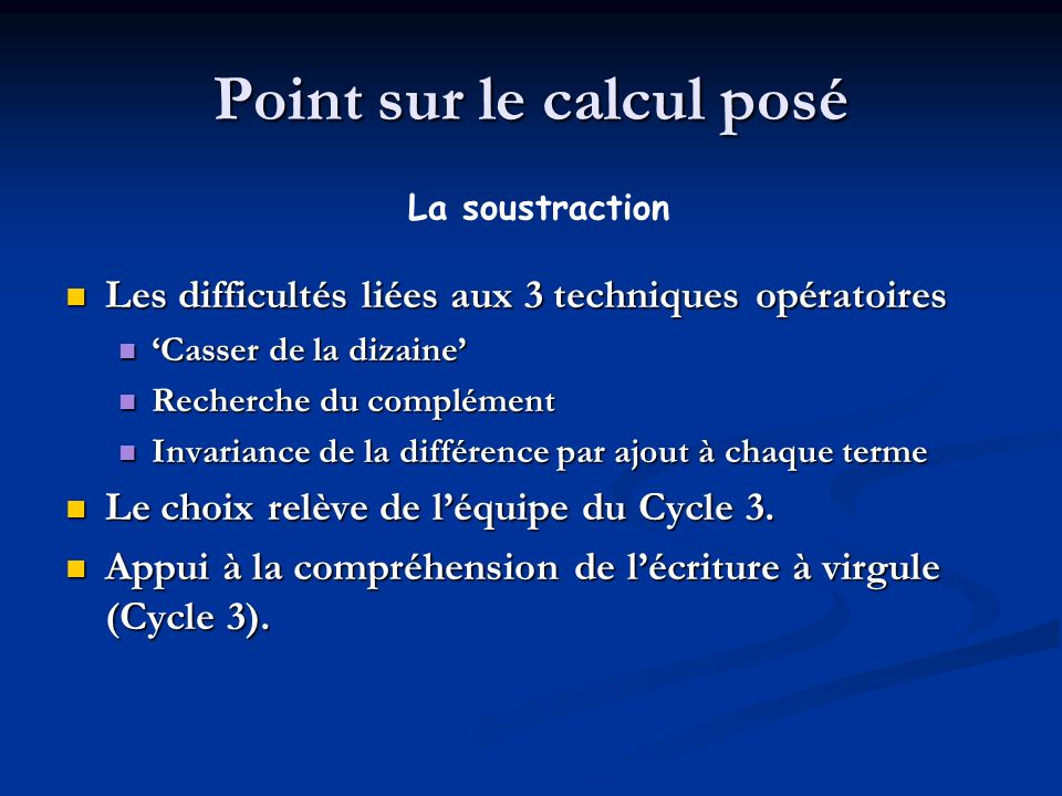 Point sur le calcul posé