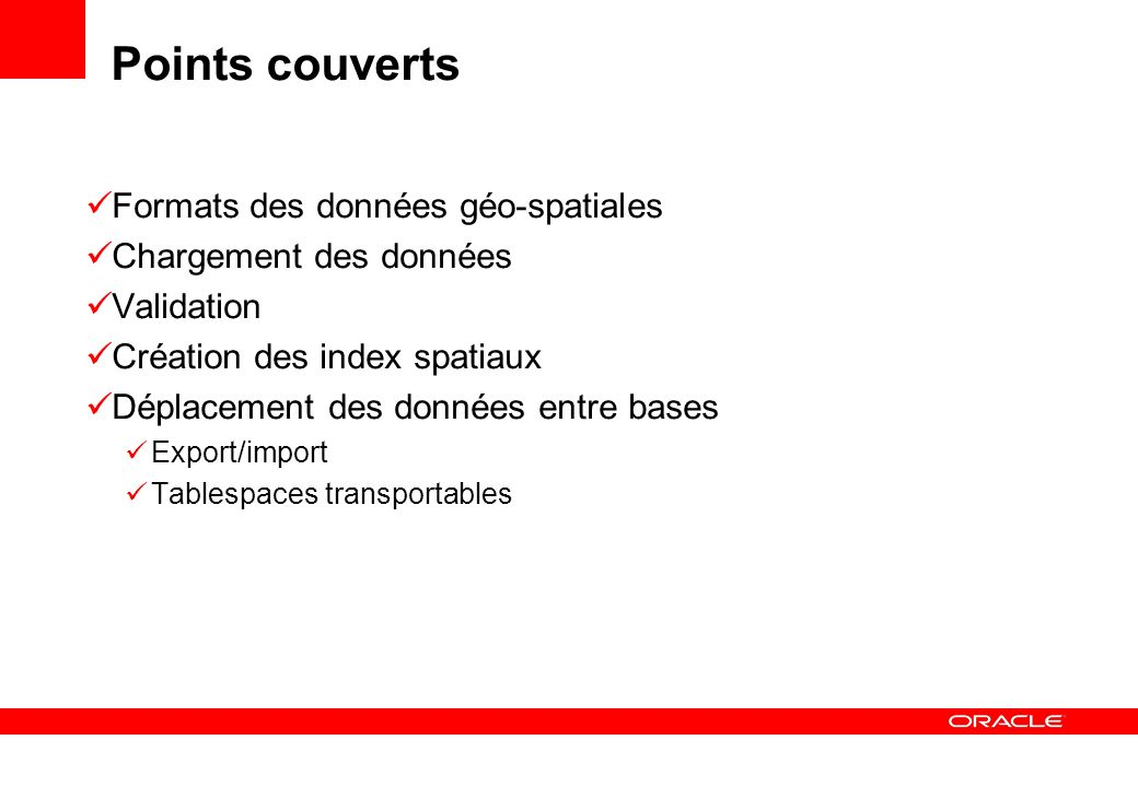 Points couverts Formats des données géo-spatiales