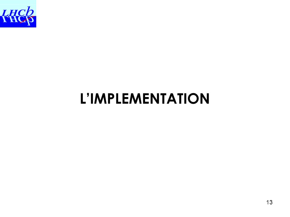 L'IMPLEMENTATION