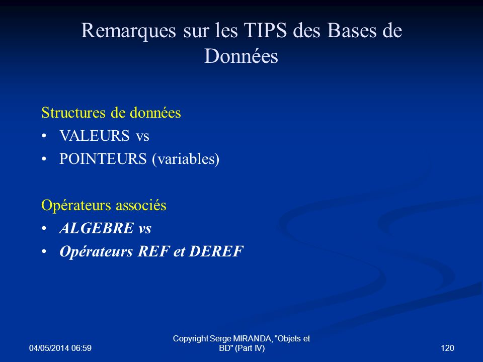 Remarques sur les TIPS des Bases de Données