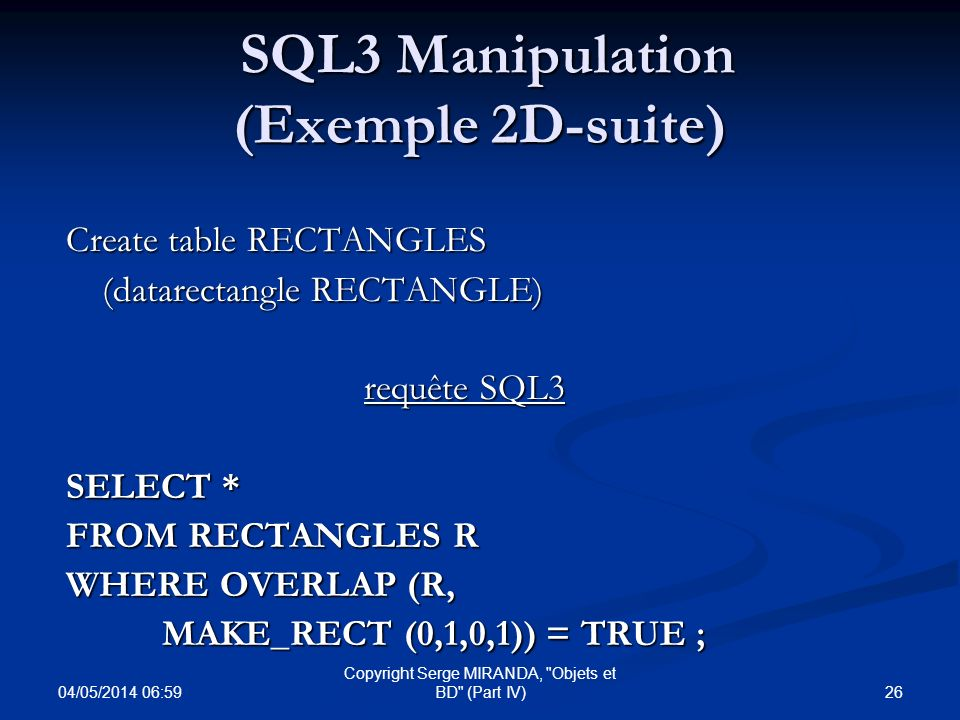 SQL3 Manipulation (Exemple 2D-suite)