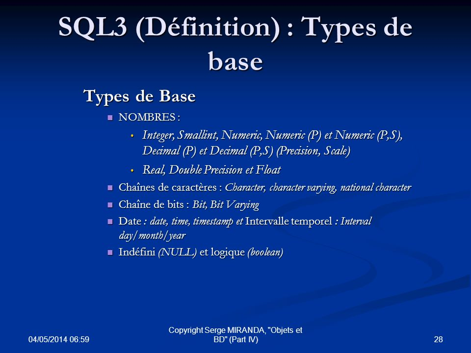 SQL3 (Définition) : Types de base