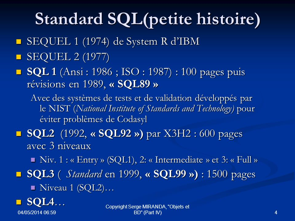 Standard SQL(petite histoire)