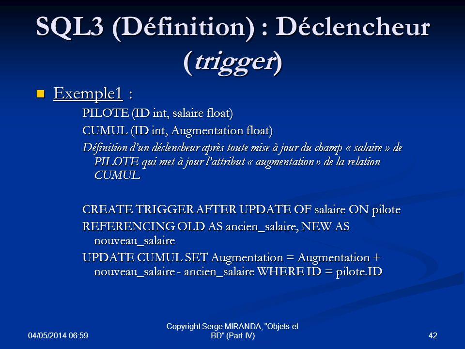 SQL3 (Définition) : Déclencheur (trigger)