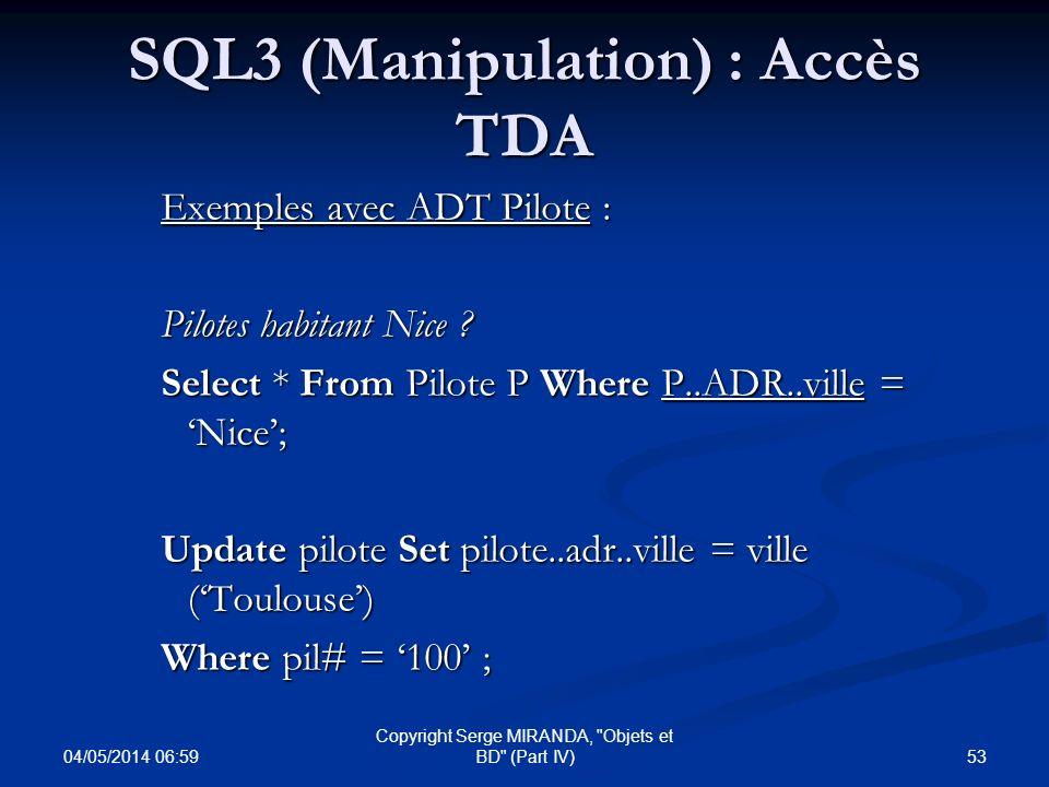 SQL3 (Manipulation) : Accès TDA